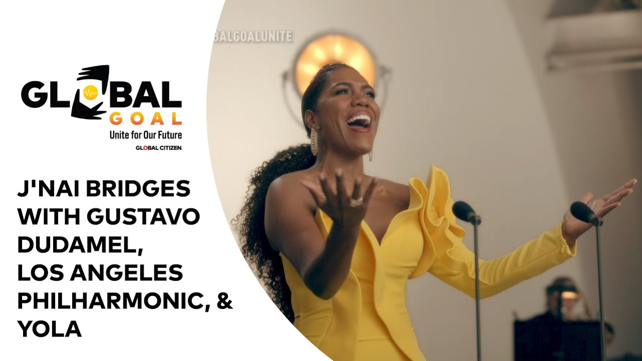 "J'Nai Bridges w/ Gustavo Dudamel, LA Phil & YOLA ""Heaven & Whole World In Your Hands"""
