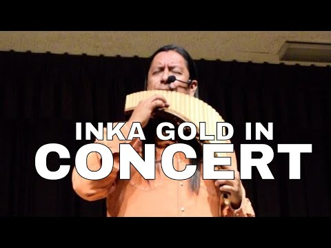 INKA GOLD CONCERT AT MONTE VISTA RESORT AZ 2017