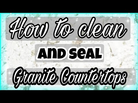 HOW TO SEAL GRANITE COUNTERTOPS/CLEANING ROUTINE/CLEAN UP WITH KELLIE