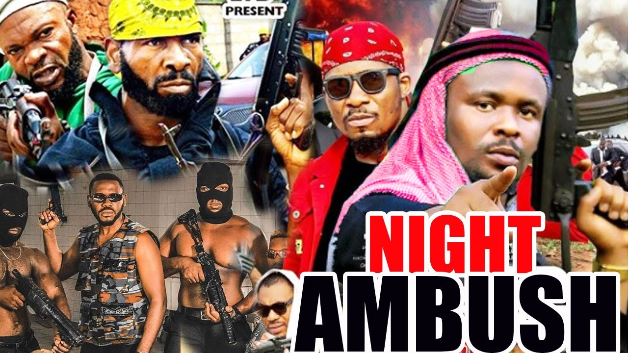 Download Night Ambush  Full Movie - Zubby Michael And Sylvester Madu Nollywood Latest Nigerian Movies
