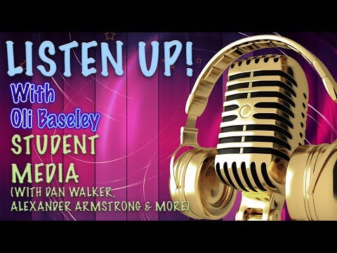 Student media & getting into the media Industry: Listen Up! Ep 1