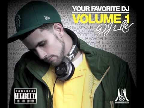 DJ ILL-E Your Favorite DJ Vol.1 Clinton Sparks Ft DJ CLass & Jermaine Dupree (Favorite DJ)
