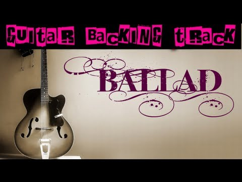 Ballad Guitar Backing Track (Am) | 100 bpm