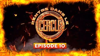 Rentre dans le Cercle - Episode 10 (OR, Elams, Abou Tall, Junior Bvndo...) I Daymolition