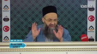 8 Mayıs 2018 Tarihli Bu Haftanın Sohbeti - Cübbeli Ahmet Hocaefendi Lâlegül TV