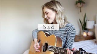 Baixar Bad - Lennon Stella Cover | Carley Hutchinson