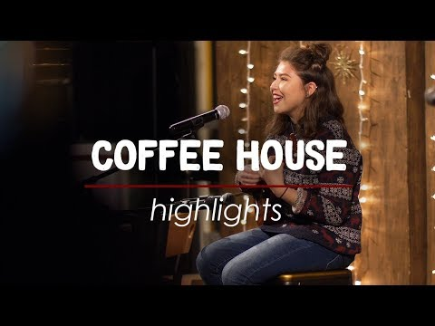 Coffee House Highlights | Student Life