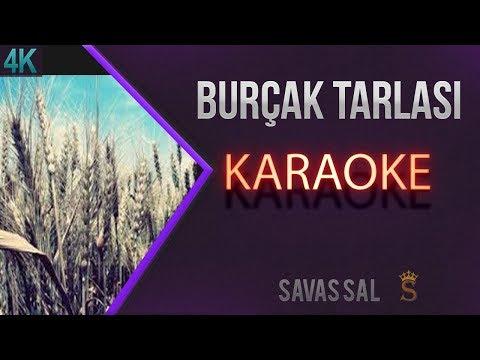Burçak Tarlası Karaoke 4k