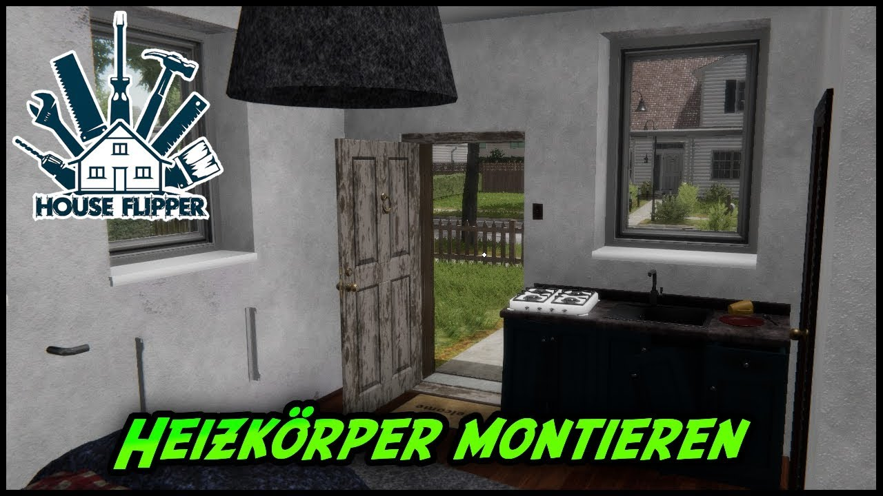 house flipper ☆ heizkörper montieren ☆ lets play #02 - youtube