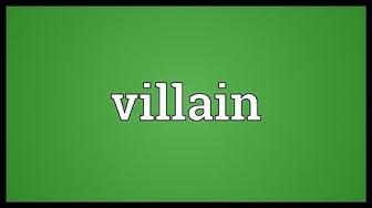 Villain Meaning