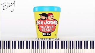 Jax Jones & Years & Years - Play (Easy Piano Tutorial + Sheets) Video