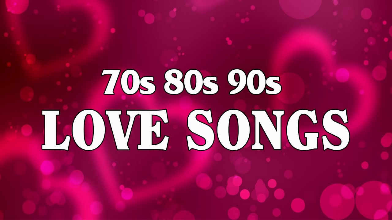 Best Love Songs Ever  - Romantic Love Songs 80's 90's  - Greatest Love Songs Collection