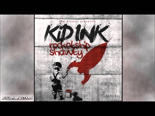 Kid Ink - Holey Moley (rocketshipshawty #7)