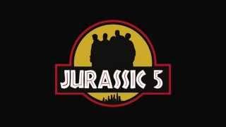 Jurassic 5 - The Influence (HQ)