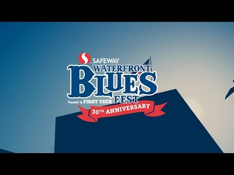 Join us for the 30th anniversary of the Waterfront Blues Fest!