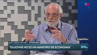 """Juan Carlos de Pablo: """"Dujovne no es un ministro de economía"""""""