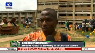 OAU Infrastructure: Students Appeal To Incoming VC To Improve Welfare