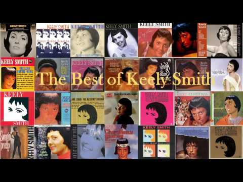 The Best of Keely Smith High Quality  Remastered GMB