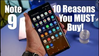10 Reasons You MUST Buy The Galaxy Note 9