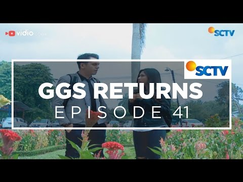 GGS Returns - Episode 41