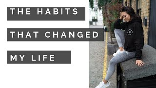 5 HEALTHY HABITS THAT CHANGED MY LIFE | HOW TO CHANGE YOUR LIFESTYLE & NUTRITION HABITS