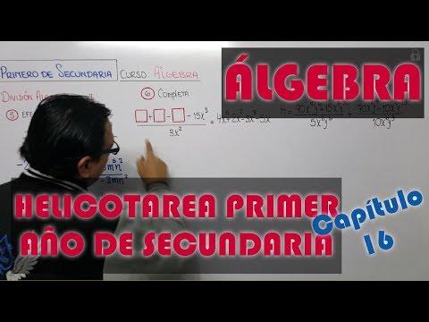 DIVISIVILIDAD ALGEBRAICA I - HELICOTAREA DE ALGEBRA - PRIMER AÑO CAPITULO 16