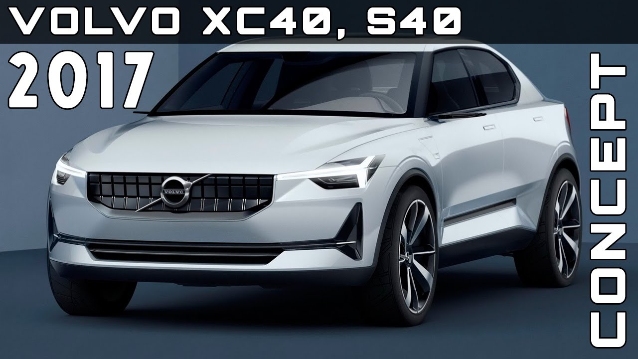 2017 volvo xc40 s40 concepts review rendered price specs release date youtube. Black Bedroom Furniture Sets. Home Design Ideas