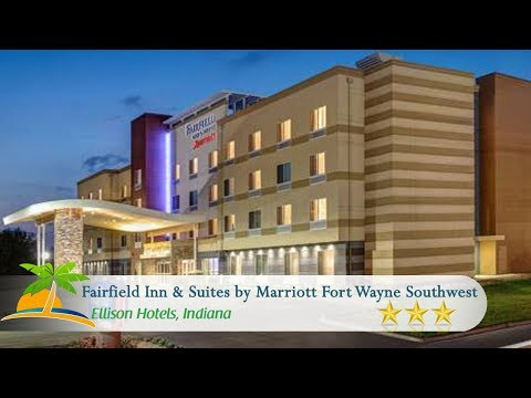 Fairfield Inn & Suites By Marriott Fort Wayne Southwest - Ellison Hotels, Indiana