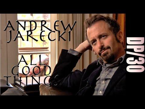 DP/30: All Good Things, Andrew Jarecki (2010)