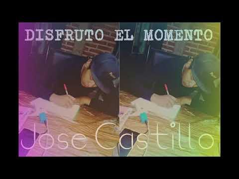 Disfruto El Momento - Jose Castillo (Dusler Music) // 2018 //