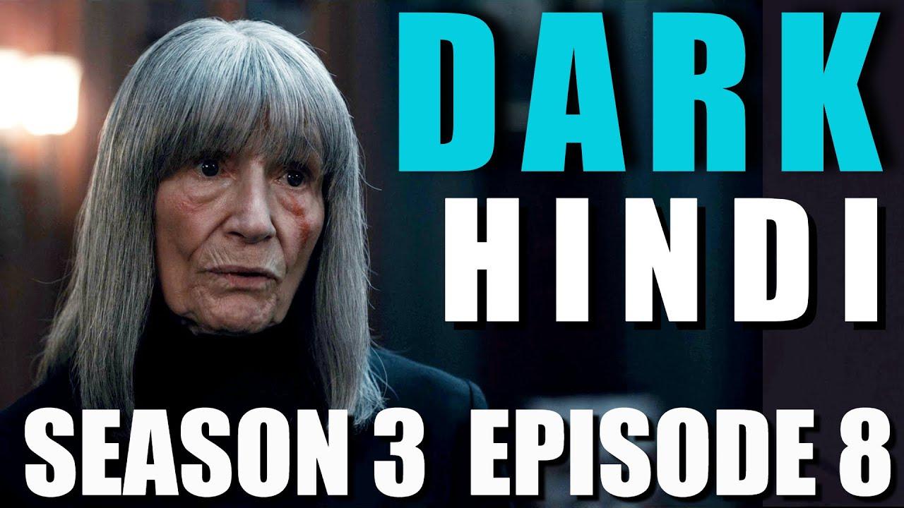 Download DARK Season 3 Episode 8 Explained in Hindi