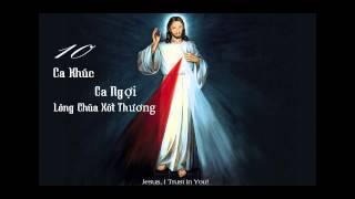 10 ca khúc ngợi ca lòng chúa xót thương