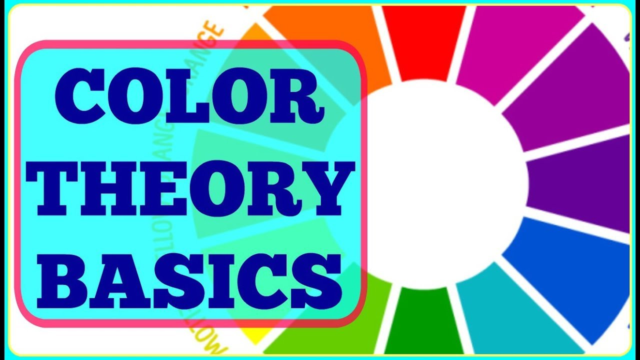 Basics Of Color Theory understanding color theory + color wheel + color + color scheme