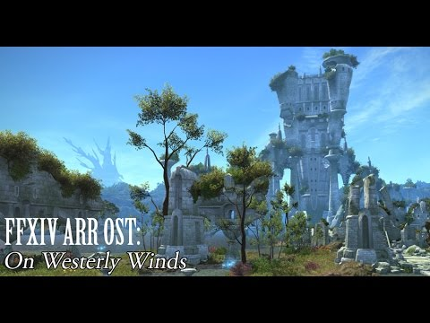 FFXIV OST La Noscea Field Theme ( On Westerly Winds )