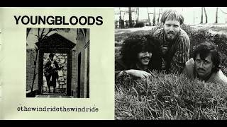 The Youngbloods - 01 Ride The Wind (live ver.) HQ