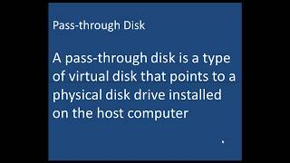 Pass-through disks - Etechtraining.com