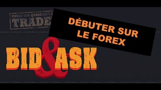 Comment débuter sur le Forex ?