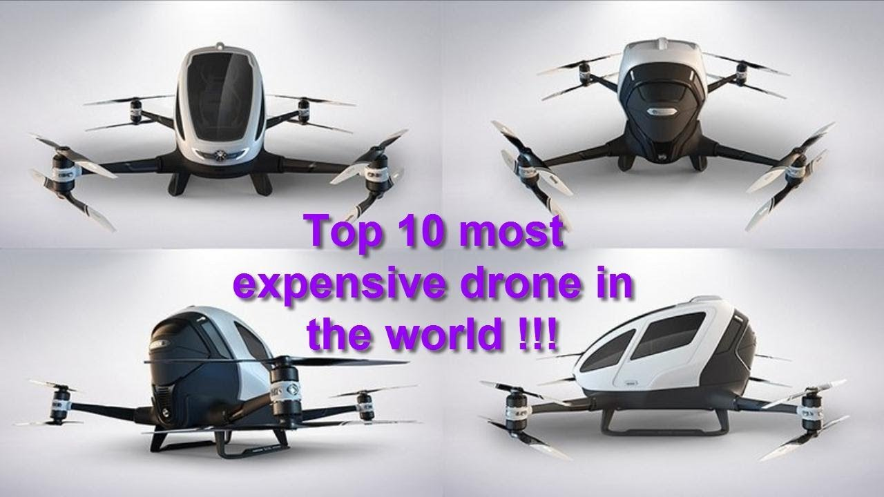 Top 10 Most Expensive Drone In The World