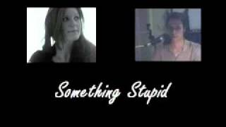 DUET COVER: Something Stupid (Robbie Williams, Nicole Kidman)