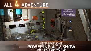 Gear Spotlight: Powering a TV Show with Battery World ► All 4 Adventure TV