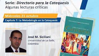 Directorio para la Catequesis. Capítulo 7: La metodología en la Catequesis