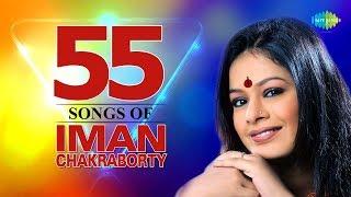 Top 55 Songs Of Iman Chakraborty   Tumi Ektu Kebal   Bhromor Koyo Giya   Badal Baul