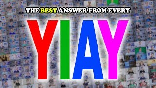 The single best answer from every YIAY ever (#1-499)
