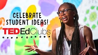 TED-Ed Clubs: Celebrating and amplifying student voices around the world