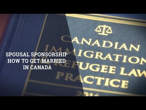 Spousal Sponsorship: How To Get Married In Canada?