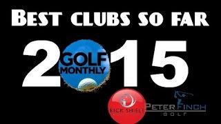 BEST GOLF CLUBS 2015 (SO FAR)