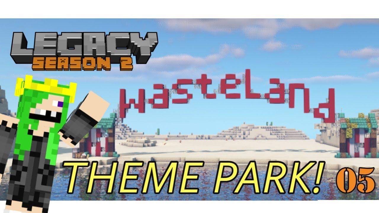 Minecraft Legacy SMP Episode 5 - Wasteland Theme Park