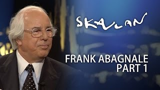 Frank Abagnale Interview | Part 1 | SVT/NRK/Skavlan