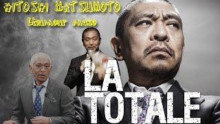 """HITOSHI MATSUMOTO """"GAKI NO TSUKAI""""  LA TOTALE : HUMOUR MASO"""