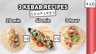 3 Kebab Recipes COMPARED (Quick vs Lean vs Ultimate)